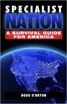 Specialist Nation: A Survival Guide for America