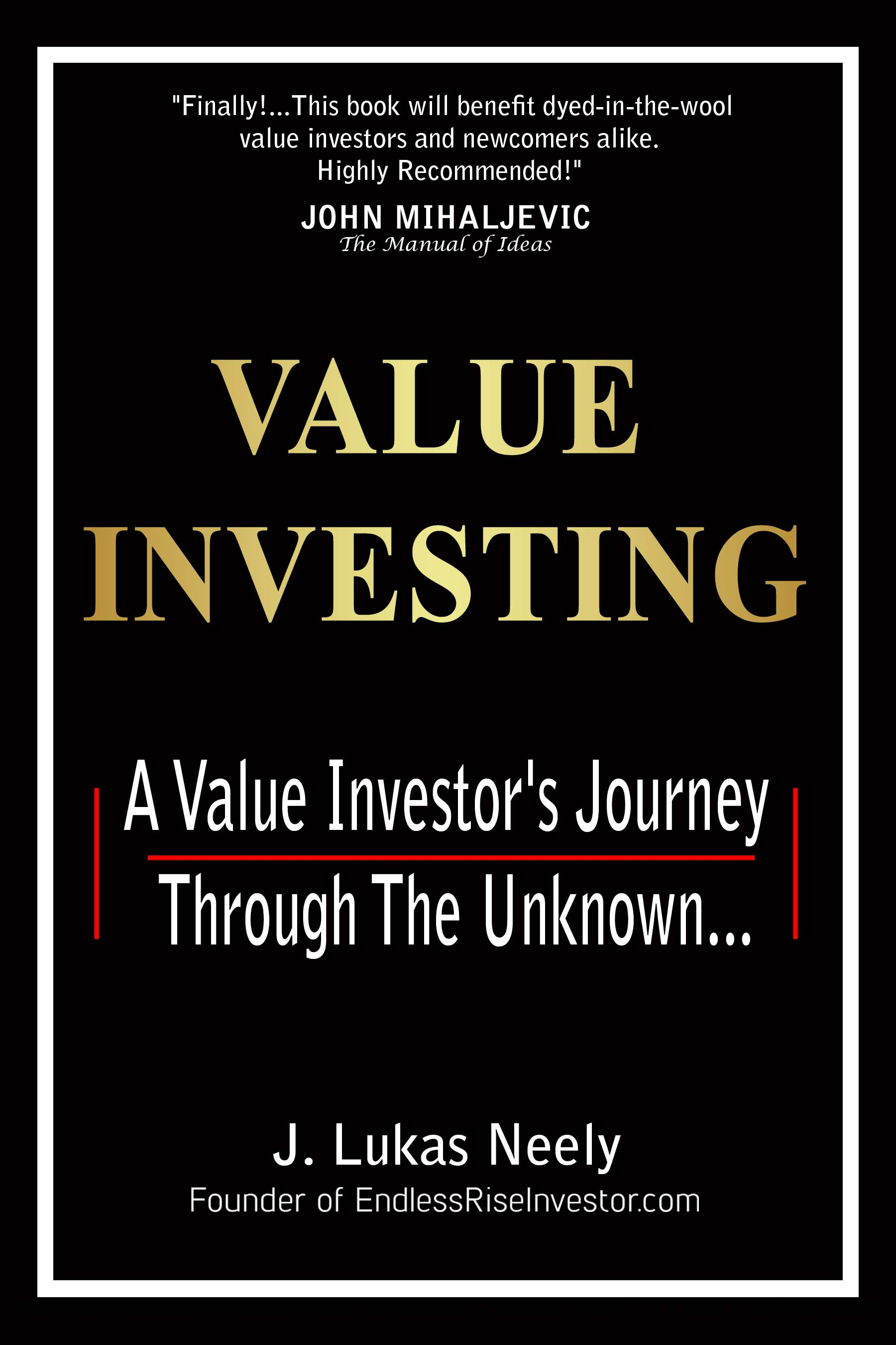A Value Investor's Journey Through The Unknown...
