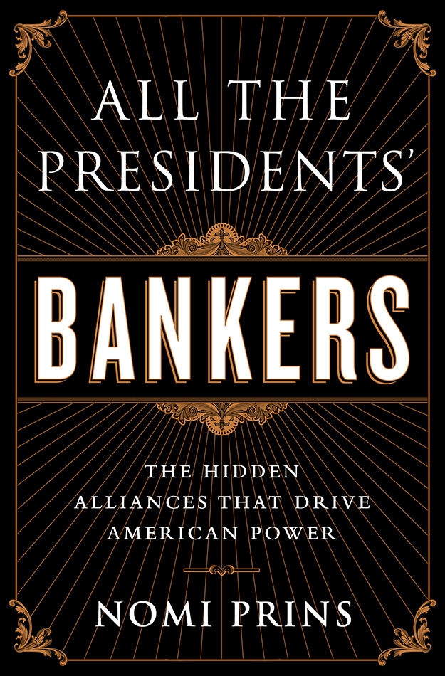 All the President's Bankers