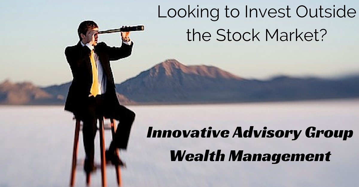 Looking to Invest Outside The Stock Market?